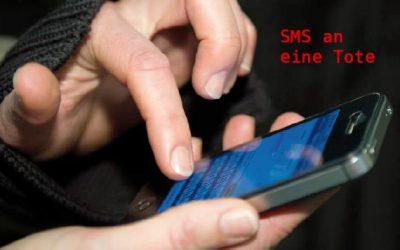 SMS an eine Tote – zusätzlicher Artikel der Deinstein 6 Ausgabe