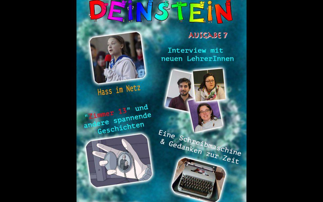 Die neue Deinstein Ausgabe 7